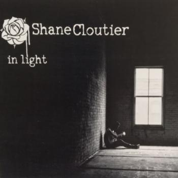 Shane Cloutier - In Light