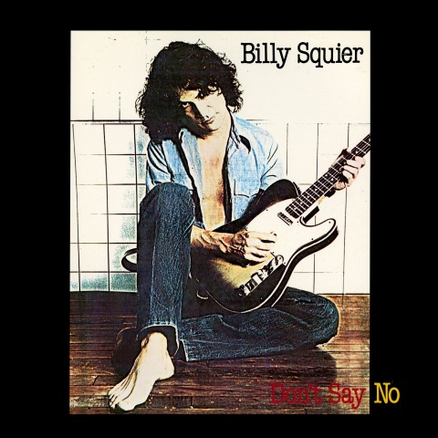 Billy Squier – Don't Say No [Vinyl-Rip]