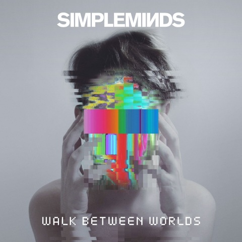 Simple Minds - Walk Between Worlds [Hi-Res]