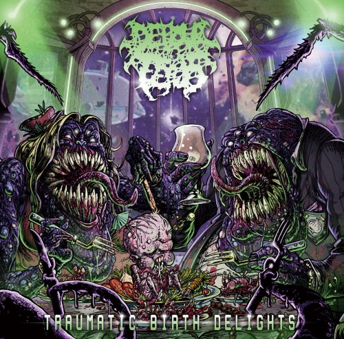 Devour The Fetus - Traumatic Birth Delights