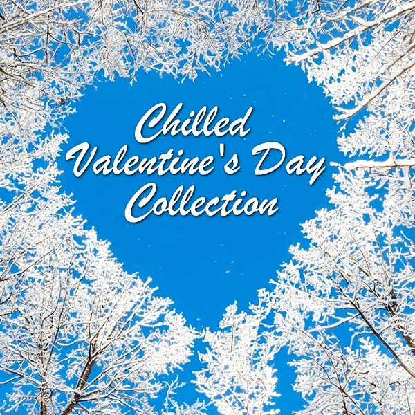 Chilled Valentine's Day Collection