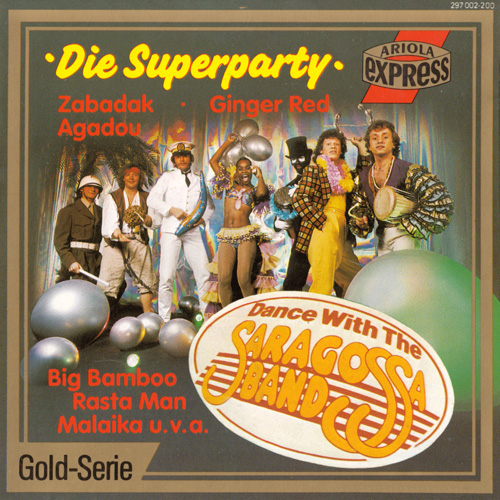 Saragossa Band - Die Superparty: Dance With The Saragossa Band