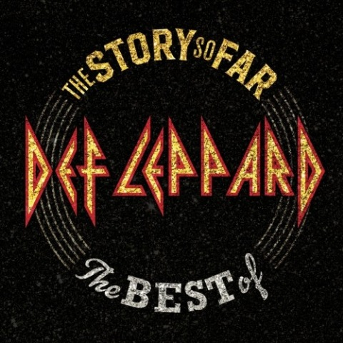 Def Leppard - The Story So Far: The Best Of Def Leppard [Deluxe Edition]