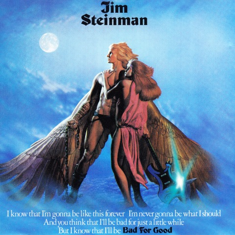 Jim Steinman - Bad For Good