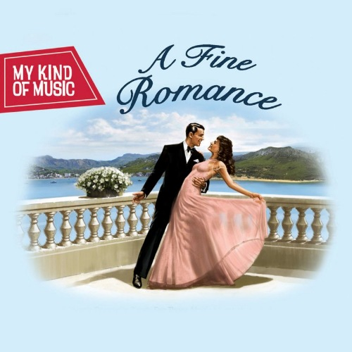 My Kind Of Music - A Fine Romance [3CD] 2019 скачать сборник в формате FLAC (Lossless)