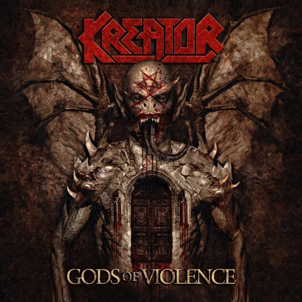 Kreator - Gods Of Violence [Deluxe Edition]