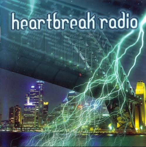 Heartbreak Radio - Heartbreak Radio 2005 скачать альбом в формате FLAC (Lossless)