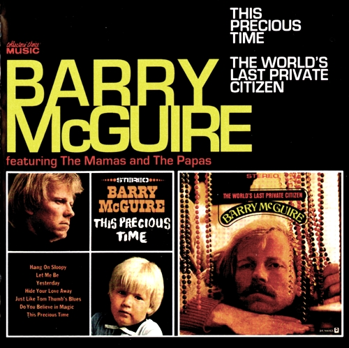 Barry McGuire - This Precious Time & The World's Last Private Citizen