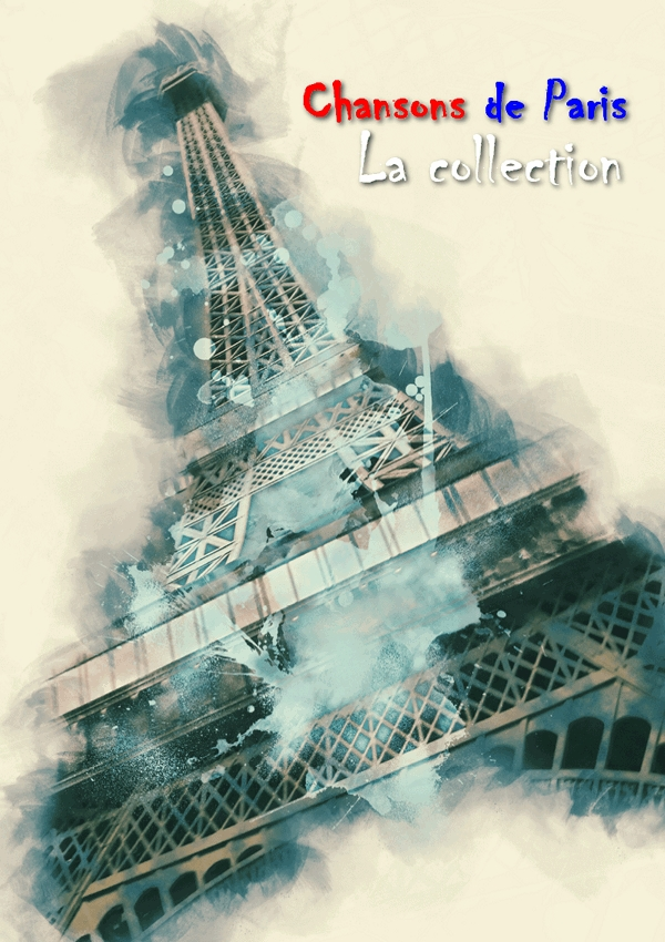 Chansons de Paris: La collection