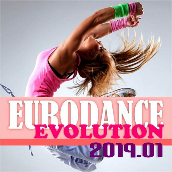 Eurodance Evolution 2019.01