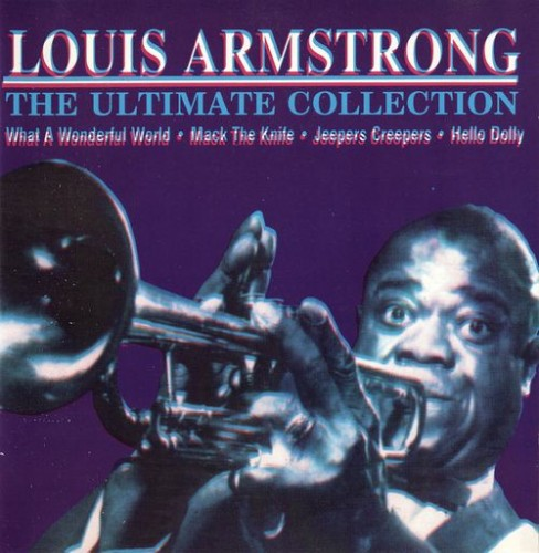Louis Armstrong - The Ultimate Collection 1994 скачать альбом в формате FLAC (Lossless)