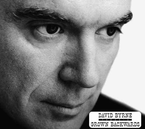 David Byrne - Grown Backwards [Deluxe Edition]