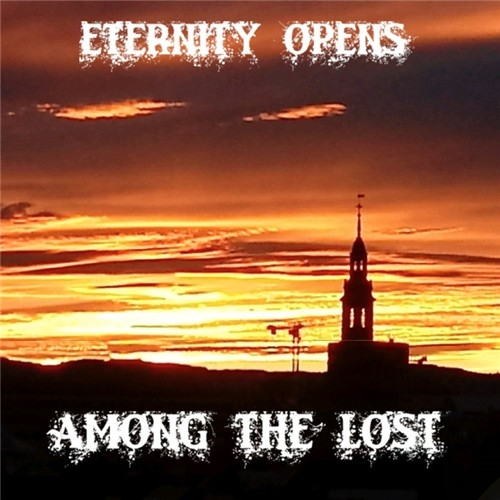 Eternity Opens - Among The Lost