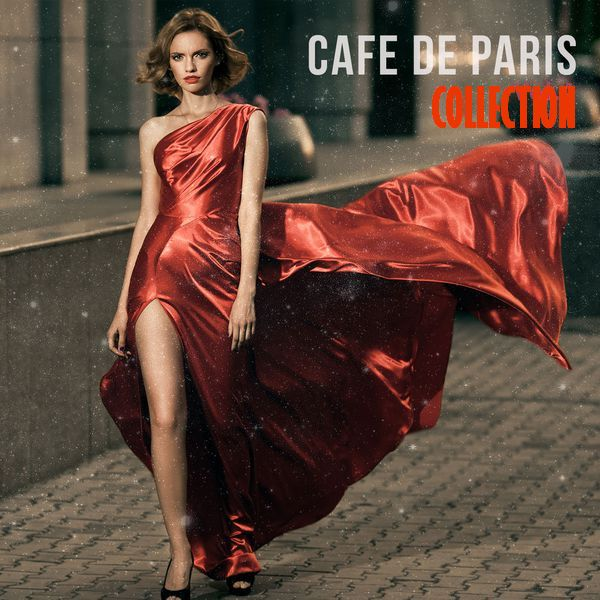 Cafe de Paris...Collection [Finest Selection of French Bar & Hotel Lounge]