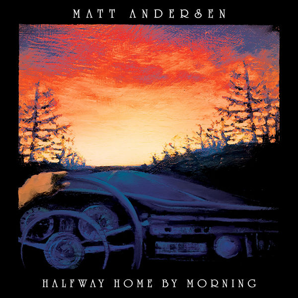 Matt Andersen - Halfway Home By Morning 2019 FLAC скачать торрентом