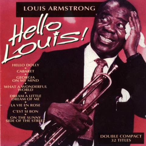 Louis Armstrong - Hello Louis!
