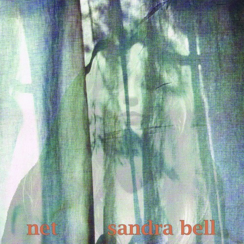 Sandra Bell - Net [Deluxe Edition, Remastered 2018] 1995 FLAC скачать торрентом