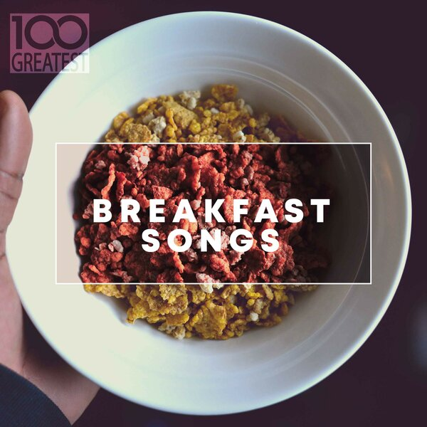 100 Greatest Breakfast Songs