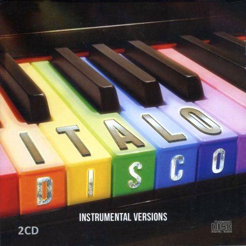 Italo Disco [Instrumental Versions]