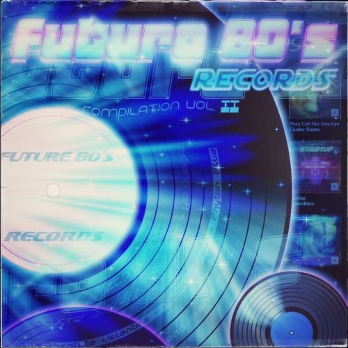 Future 80's Records Compilation Vol. II