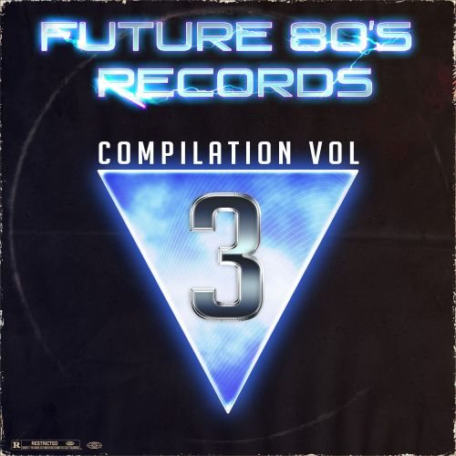 Future 80's Records Compilation Vol. III