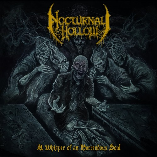 Nocturnal Hollow - A Whisper Of An Horrendous Soul