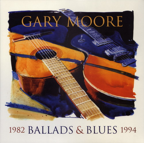 Gary Moore - Ballads & Blues 1982 - 1994 [Mastering YMS]