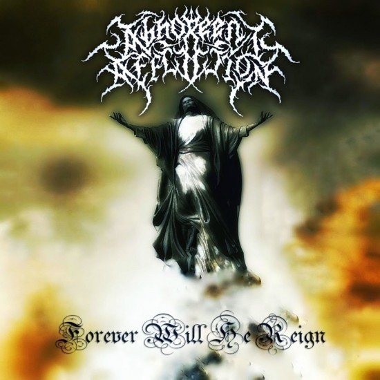 Abhorrent Affliction - Forever Will He Reign