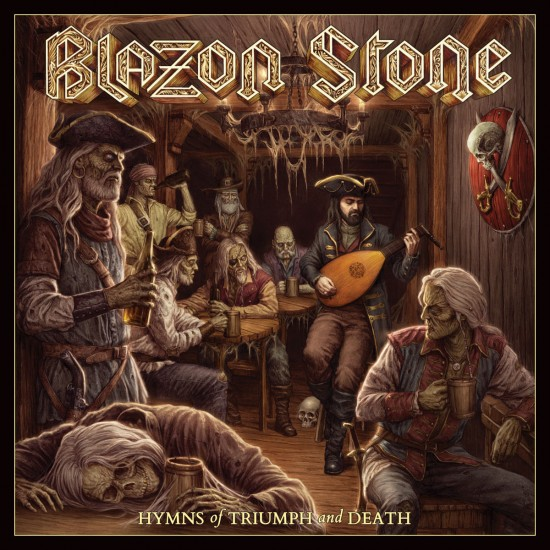 Blazon Stone - Hymns of Triumph and Death
