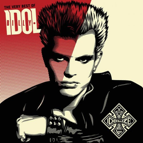 Billy Idol - The Very Best of Billy Idol: Idolize Yourself [Remastered]