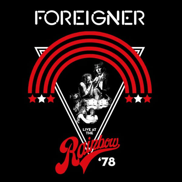 Foreigner - Live At The Rainbow '78 [Remastered] 1978/2019 скачать альбом в формате FLAC (Lossless)