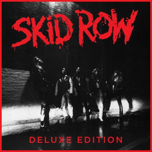 Skid Row - Skid Row [30th Anniversary Deluxe Edition][24 bit]