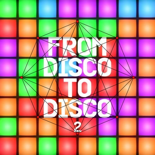 From Disco to Disco 2 2019 скачать сборник в формате FLAC (Lossless)