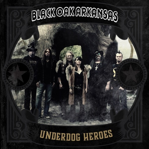 Black Oak Arkansas - Underdog Heroes 2019 скачать альбом в формате FLAC (Lossless)