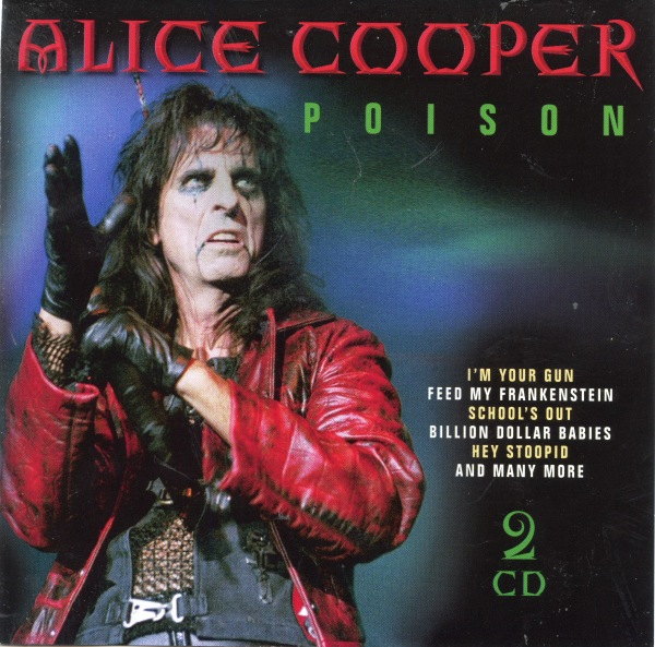 Alice Cooper - Poison [2CD]