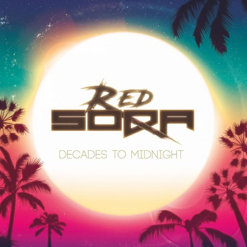Red Soda - Decades to Midnight