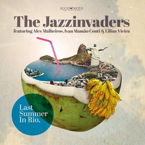 The Jazzinvaders - Last Summer in Rio 2019 скачать альбом в формате FLAC (Lossless)