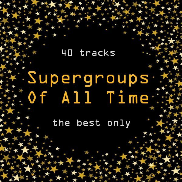 Supergroups Of All Time [2CD]