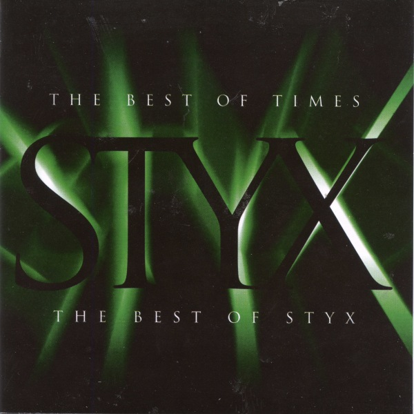 Styx - The Best Of Times: The Best Of Styx 1997 FLAC скачать торрентом