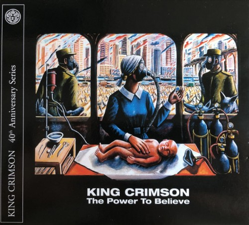 King Crimson - The Power To Believe: 40th Anniversary Series