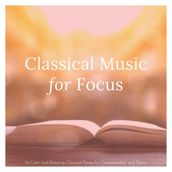 Classical Music For Focus