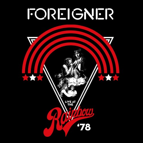 Foreigner - Live At The Rainbow 78 [Remastered] 1978/2019 скачать альбом в формате FLAC (Lossless)