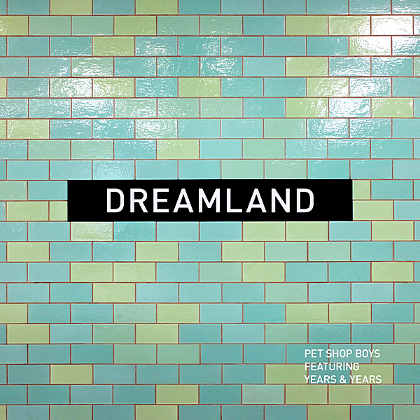 Pet Shop Boys - Dreamland [CD Single] 2019 FLAC скачать торрентом