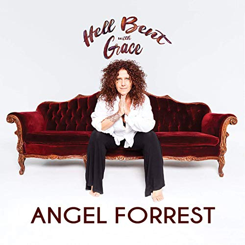 Angel Forrest - Hell Bent with Grace 2019 скачать альбом в формате FLAC (Lossless)