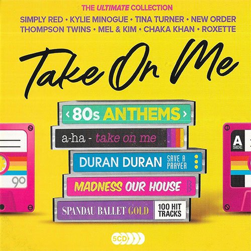 Take On Me: 80s Anthems - The Ultimate Collection 2019 скачать сборник в формате FLAC (Lossless)