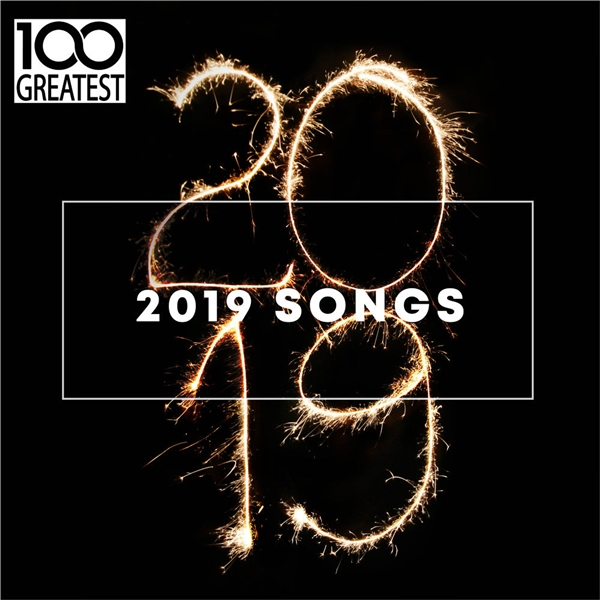 100 Greatest 2019 Songs [Best Songs of the Year] 2019 скачать сборник в формате FLAC (Lossless)