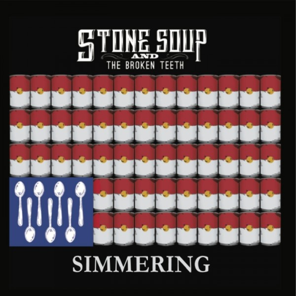 Stone Soup and the Broken Teeth - Simmering 2019 скачать альбом в формате FLAC (Lossless)