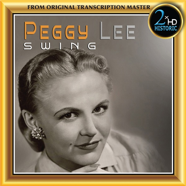 Peggy Lee - Swing [24bit Hi-Res, Remastered] 1948/2020 скачать альбом в формате FLAC (Lossless)