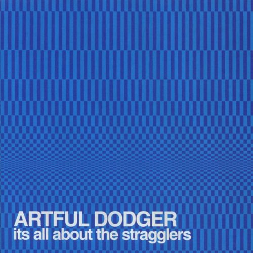 Artful Dodger - It's All About the Stragglers 2001 скачать сборник в формате FLAC (Lossless)