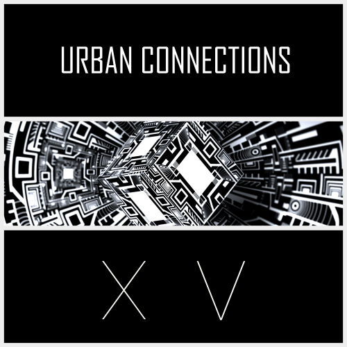 Urban Connections: XV